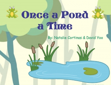 Once a Pond a Time