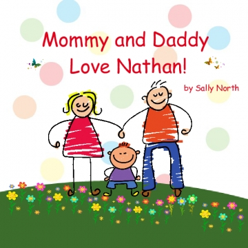 Mommy and Daddy Love Nathan!