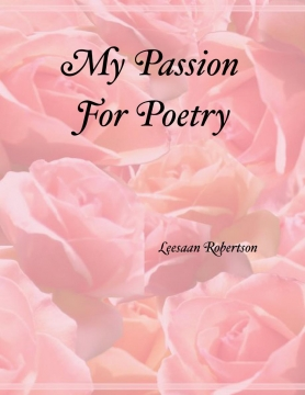My Passion For Poetry