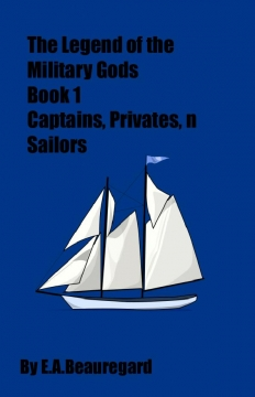 The Legends of The Military Gods:Captains, Privates, n Sailors