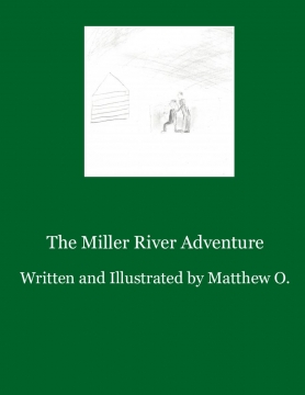 The Miller River Adventure