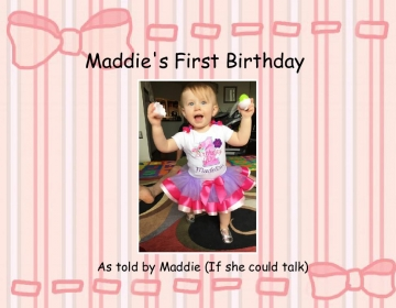 Maddie's First Birthday