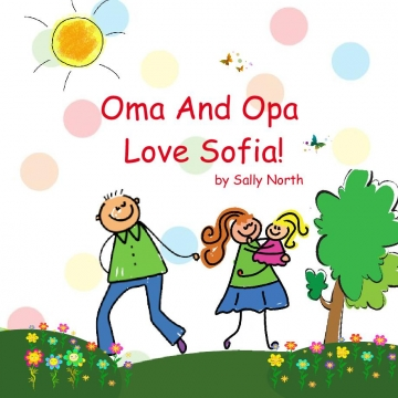 Oma And Opa Love Sofia