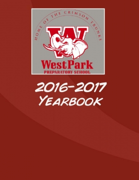 2016-2017 West Park Preparatory School Yearbook