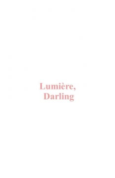 Lumière, Darling