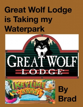 Great Wolf Lodge is Taking my Waterpark