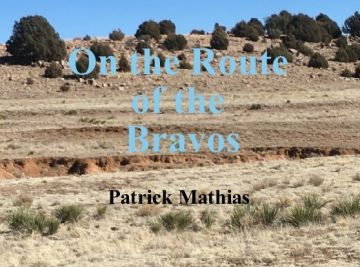 On the Route of the Bravos