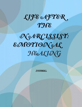 Life After The Narcissist