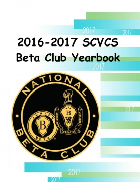 2016-2017 SCVCS Beta Club Yearbook