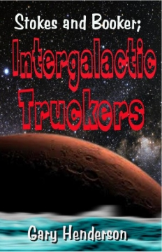 Stokes and Booker: Intergalactic Truckers