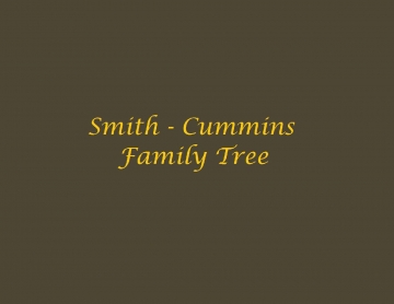 Smith - Cummins Family Tree
