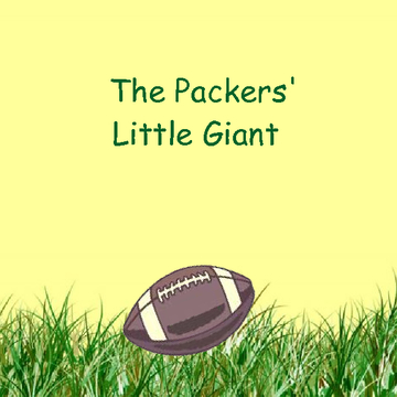 The Packers' Little Giant