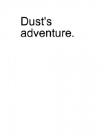 Dust's Story