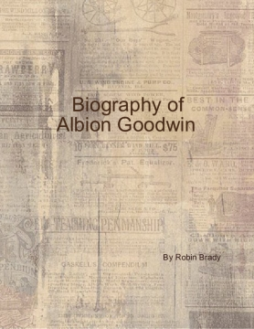 Biography of Albion Goodwin