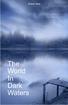 The World On In Dark Waters