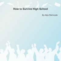 How to Survive High School