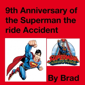 9th Anniversary of the Superman the ride Accident