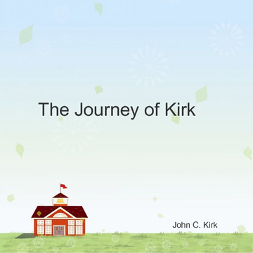 The Journey of Kirk