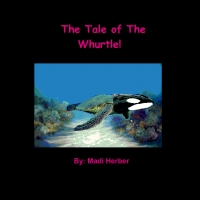 The Tale of The Whurtle