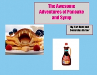 The Awesome Adventures of Pancake and Syrup