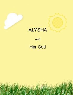 Alysha and Her God