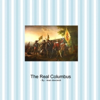 The Real Story About Christopher Columbus