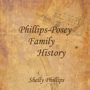 Phillips-Posey Family History