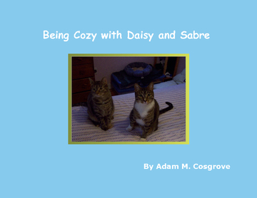 Being Cozy with Daisy and Sabre