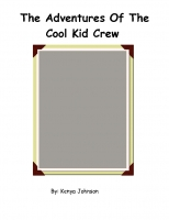 The Adventures Of the CoolKid Crew