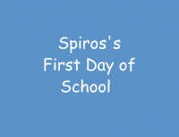 Spiros's First Day of School