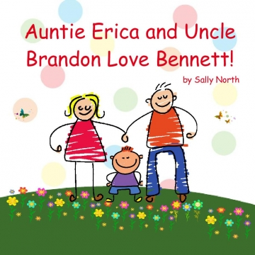 Auntie Erica and Uncle Brandon Love Bennett!