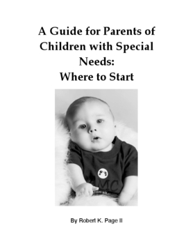 A Guide for Parents of Children with Special Needs: Where to Start