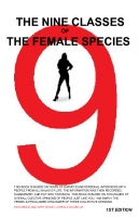 The Nine Classes of the Female Species
