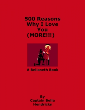 500 Reasons Why I Love You (MORE!!!)