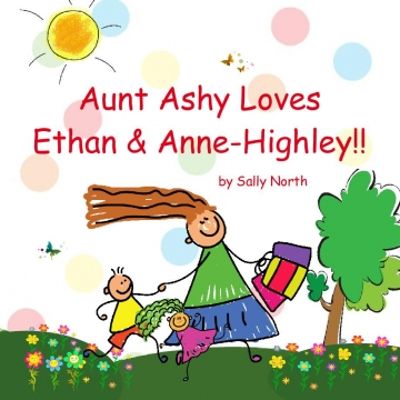 Aunt Ashy Loves Ethan & Anne-Highley!!