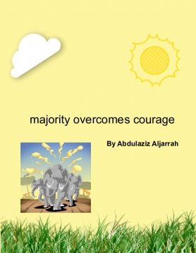 majority overcomes courage