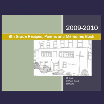 8th Grade Recipes, Poems and Memories Book (2)