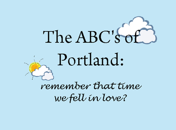 The ABCs of Portland