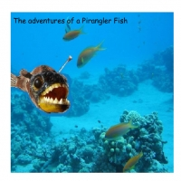 The Adventures of the Pirangler Fish