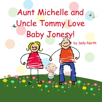 Aunt Michelle and Uncle Tommy Love Baby Jonesy!
