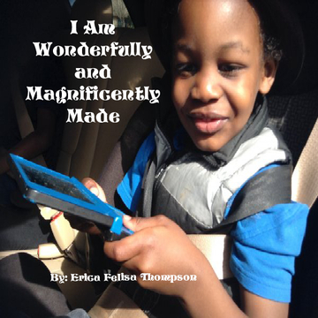 I Am Wonderfully and Magnificently Made