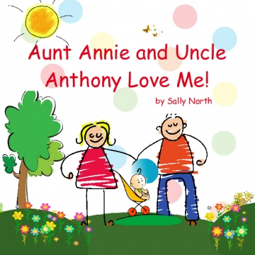 Aunt Annie and Uncle Anthony Love Me