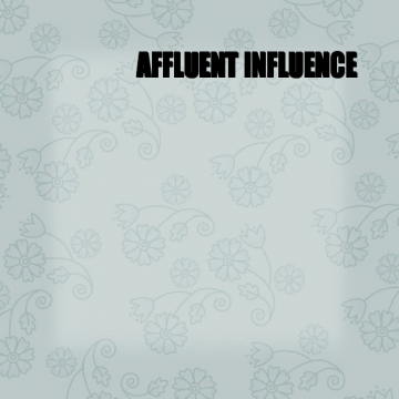 Affluent Influence