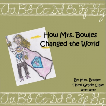 How Mrs. Bowles Changed the World