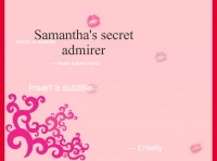 Samantha's secret admirer