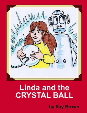 Linda and the CRYSTAL BALL