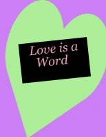 Love is a Word
