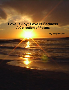 Love is Joy; Love is Sadness
