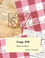 Girl Scout Troop 578 Cookbook