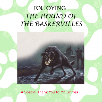 Enjoying The Hound of the Baskervilles